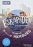 52 kleine & große Eskapaden in und um Hamburg: Ab nach draußen! (DuMont Eskapaden) - Stefanie Sohr