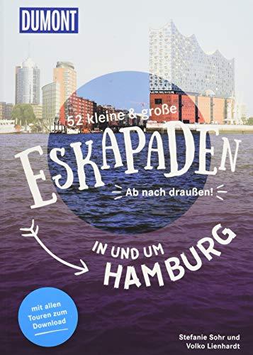 52 kleine & große Eskapaden in und um Hamburg: Ab nach draußen! (DuMont Eskapaden)