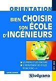 Telecharger Livres Bien choisir son ecole d ingenieurs 2017 2018 (PDF,EPUB,MOBI) gratuits en Francaise