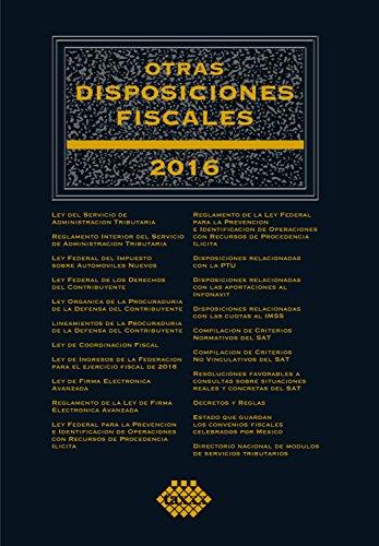 Otras disposiciones fiscales 2016 por Pérez Chávez José