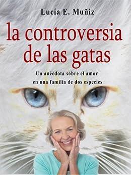 La controversia de las gatas (Cuentos de una noche nº 1) de [Muniz, Lucia]