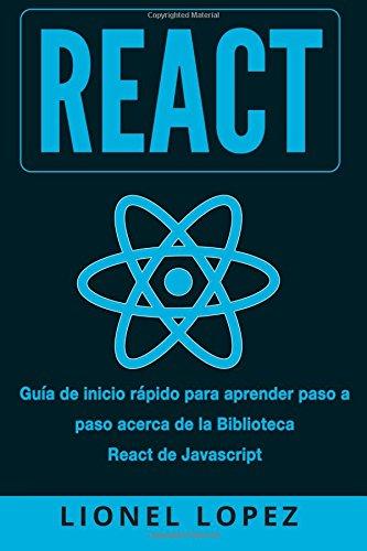 React: Guía rapida paso a paso para aprender la biblioteca React de J