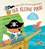 Der kleine Fuchs spielt Pirat: Mein erstes Pop-Up Klappenbuch