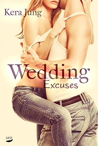 Wedding Excuses (Blind Wedding 2)
