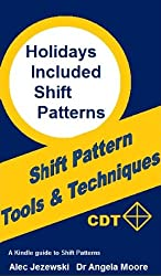 Holiday Included Shift Patterns (Shift Pattern Tools & Techniques Book 4)