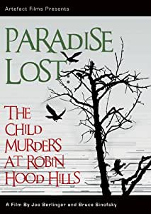 Paradise Lost: The Child Murders at Robin Hood Hills [DVD]