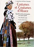 Costumes et Coutumes d'Alsace