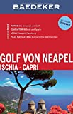 Baedeker Reiseführer Golf von Neapel, Ischia, Capri: mit GROSSER REISEKARTE
