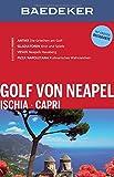 Baedeker Reiseführer Golf von Neapel, Ischia, Capri: mit GROSSER REISEKARTE - Peter Amann