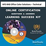 HP2-B40 Office Color Solutions – Technical Online Certification Video Learning Made Easy
