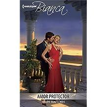 Amor protector / The Greek Tycoon's Virgin Wife (Harlequin Bianca)