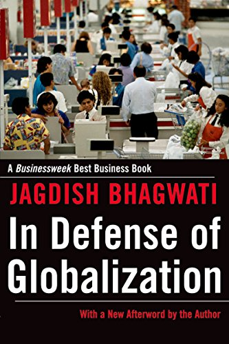 In Defense of Globalization: With a New Afterword (English Edition)