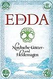 Die Edda: Nordische Götter- und Heldensagen -
