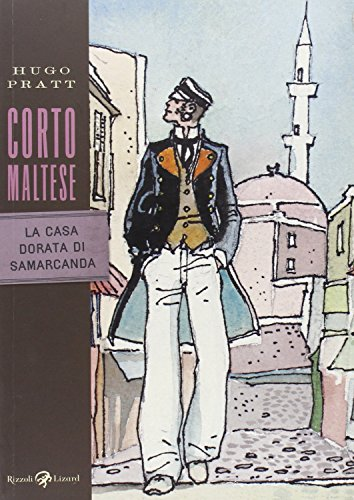 Corto Maltese. La casa dorata di Samarcanda (Tascabili Pratt) por Hugo Pratt