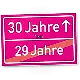 DankeDir! 30 Jahre (29 Jahre Vorbei) Rosa Ortsschild - Kunststoff Schild, Geschenk 30. Geburtstag - Überraschung 30er Geburtstagsparty - Geschenkidee Runder Geburtstag Dreißigster