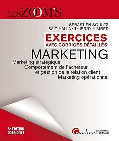Exercices avec corrigés détaillés - Marketing