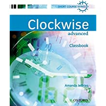 Clockwise: Advanced: Classbook: Classbook Advanced level