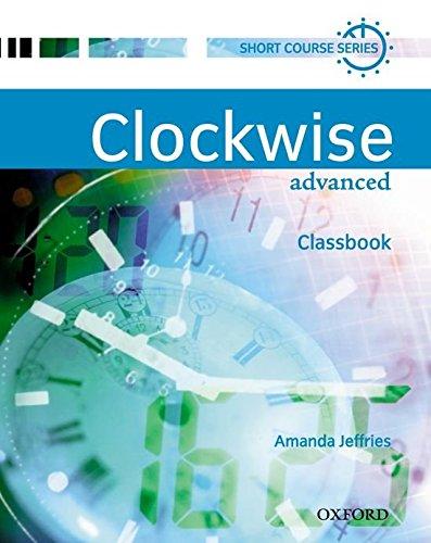Clockwise Advanced. Class Book: Classbook Advanced level
