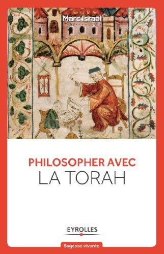 Philosopher avec la Torah par Marc Israël