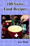 100 Swiss Food Recipes