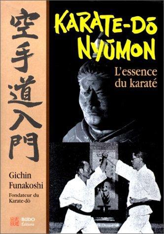 Karaté-do nyumon : l'essence du karaté de Gichin Funakoshi (1 mars 2000) Relié