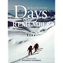 Days to Remember: Adventures and reflections of a mountain guide