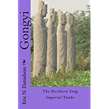 Gongyi: The Northern Song Imperial Tombs (China's Imperial Tombs)