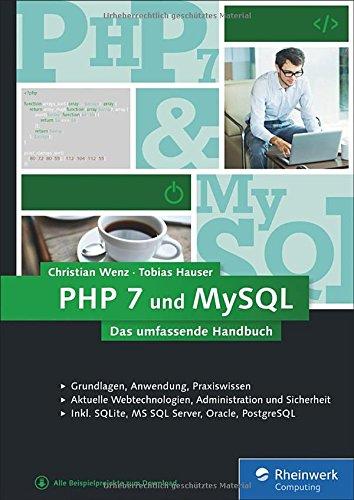 php-7-und-mysql-von-den-grundlagen-bis-zur-professionellen-programmierung