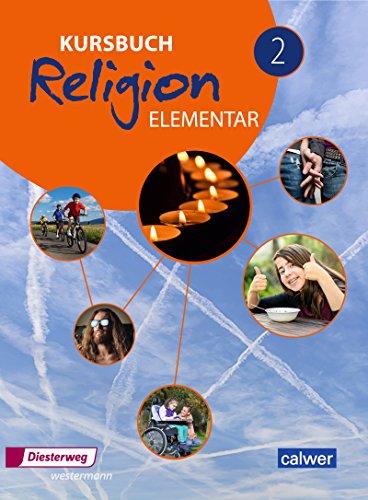 Kursbuch Religion Elementar - Ausgabe 2016: Schülerband 2
