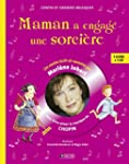 Maman a engag� une sorci�re