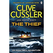 The Thief: Isaac Bell #5 (Isaac Bell Series)