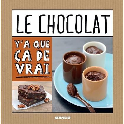 Le chocolat (Y'a que ça de vrai)