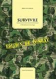 Survivre à l'effondrement économique : édition de combat