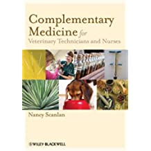 Complementary Medicine for Veterinary Technicians and Nurses
