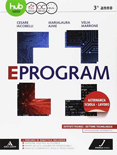 Eprogram. Tecnologici. Per gli Ist. tecnici e professionali. Con e-book. Con espansione online: 1