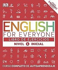 English for everyone  Nivel Inicial 1  - Libro de ejercicios par  Varios autores