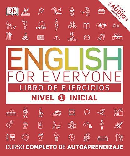 English for everyone (Ed. en español) Nivel Inicial 1 - Libro de ejercicios por Varios autores