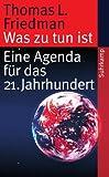 Was zu tun ist: Eine Agenda für das 21. Jahrhundert (suhrkamp taschenbuch) - Thomas L. Friedman