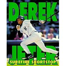 Derek Jeter: Surefire Shortstop by Robert Schnakenberg (1998-11-02)