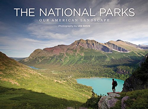 National Parks: Our American Landscape