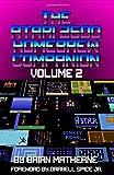 The Atari 2600 Homebrew Companion: Volume 2: 34 Atari 2600 Homebrew Video Games