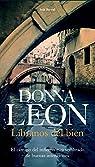 Líbranos del bien par Leon