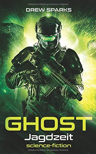 Ghost: Jagdzeit (Band, Band 3) Drew Band