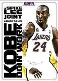 Kobe Doin' Work: A Spike Lee Joint by Spike Lee