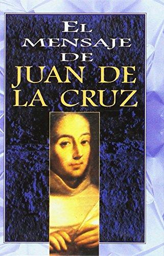 El Mensaje de Juan de La Cruz por Lumen