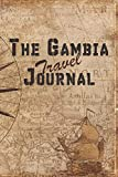 The Gambia Travel Journal: 6x9 Travel Notebook with prompts and Checklists perfect gift for your Trip to The Gambia for every Traveler