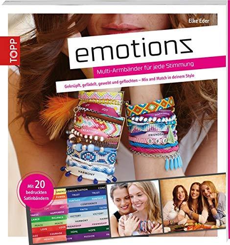 Emotionz - Multi-Armbänder für jede Stimmung: Geknüpft, gefädelt, gewebt und geflochten - Mix and Match in deinem Style