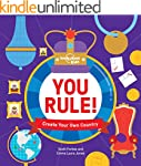 You Rule!: A Practical Guide to Creat...