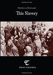This Slavery: 1
