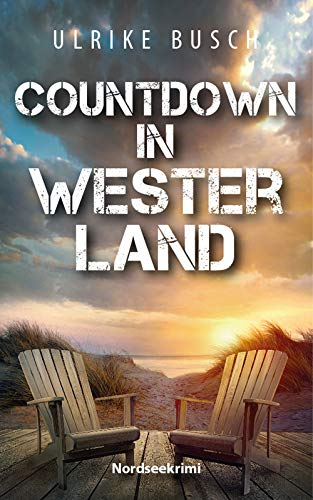 Countdown in Westerland (Ein Fall für die Kripo Wattenmeer 5)